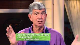 Central Florida Gardening -Fermenting Foods At Home