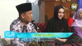 GUS KAHAR KEMBANG TASAWUF EPS 03 LANJUTAN BAB ISLAM & GLOBALISASI