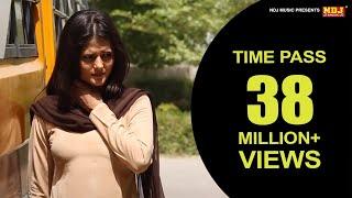 Time Pass Latest Haryanvi Song 2015 Vikas Bidhwar Anjali raghav NDJ Music