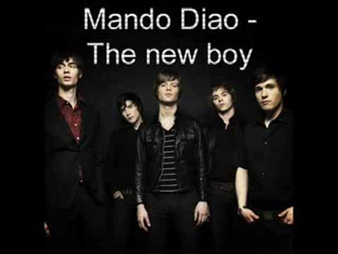 Mando Diao - New Boy