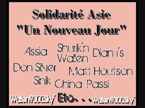 Un Nouveau Jour [ Artistes Hip Hop : Wallen, Sinik, Shurik n, Assia, China ect...]
