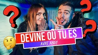 DEVINE OÙ TU ES? (Ft. Andy)