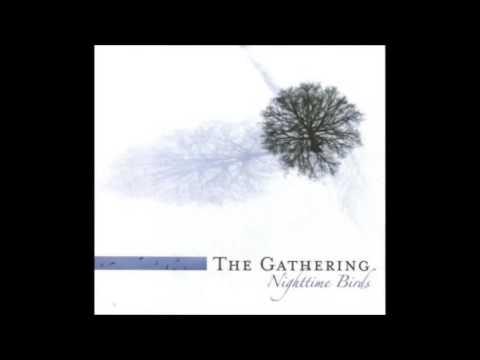 Gathering - The May Song