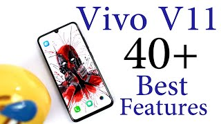 Vivo V11 40+ Best Features