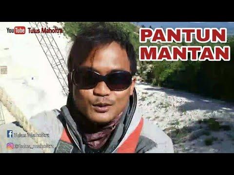 PANTUN MANTAN (Yang Terakhir Bikin Baper)