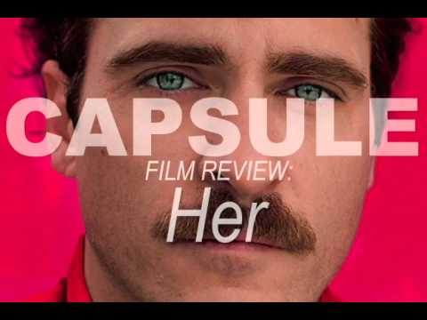 Capsule 5: Her (2013) Film Review