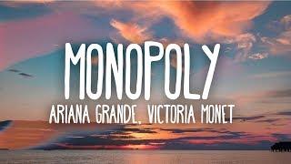 Ariana Grande - Monopoly (Lyrics) ft. Victoria Monét