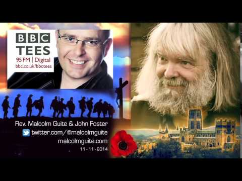 Malcolm Guite on Poetry, Church, and War - BBC Tees Radio, Armistice Day 2014, hosted by John Foster