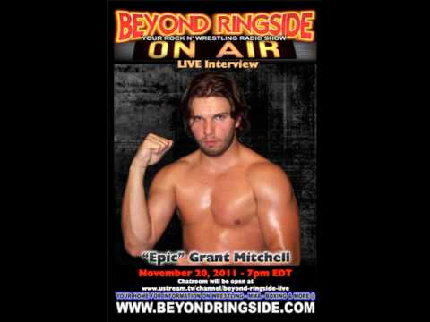 Beyond Ringside: Epic Grant Mitchell Interview