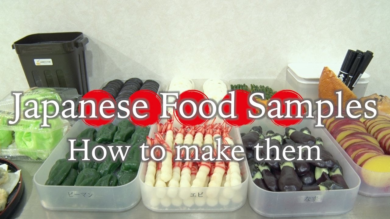 Japanese Food Samples : How to make them