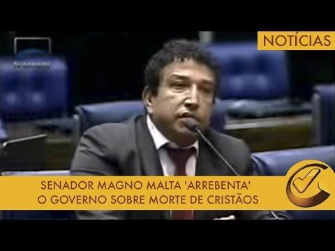 Senador Magno Malta 'ARREBENTA' o Governo Sobre Morte De Cristãos