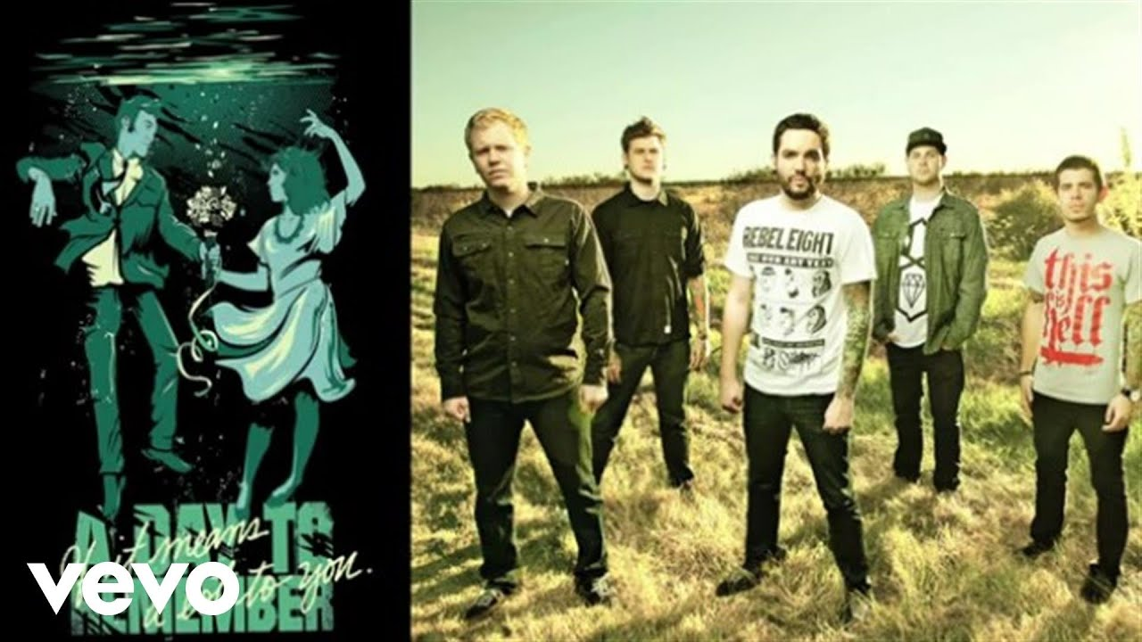 A Day To Remember - If It  A Day To Remember