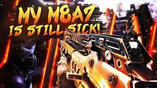 My M8A7 is still SICK! - BO3 SnD