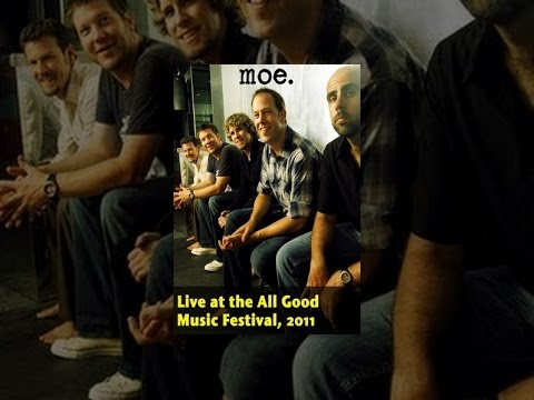moe. - Live at the All Good Music Festival 2011