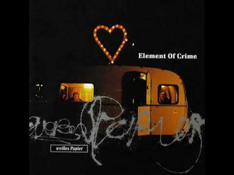 Element Of Crime - Das Alles Kommt Mit