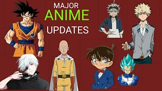 MAJOR ANIME UPDATES [DBS, ONE PUNCH MAN, MY HERO ACADEMIA, ATTACK ON TITAN, CONAN, BLACK CLOVER]