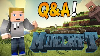 """How To Minecraft: 1.8 SMP Day #37 """"Q&A!"""" w/Kenny and Friends"""