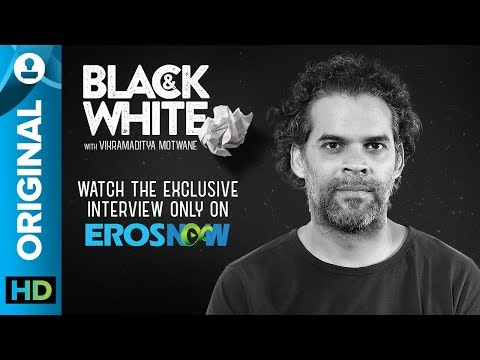 Black and White Interview with Vikramaditya Motwane