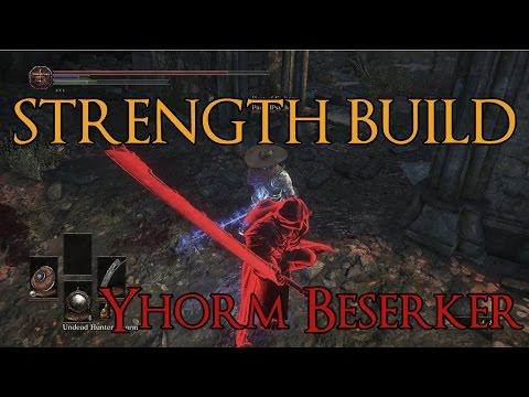 Dark Souls 3 - Yhorm Berserker - Strength Build