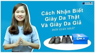 Cách phân biệt giày da thật và giày da giả đơn giản nhất!