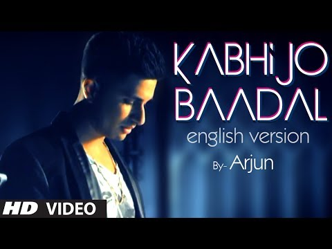 Kabhi Jo Baadal Barse English Version (Song Teaser) By Arjun...