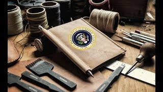 Leather Crafting for the President of the United States ?!