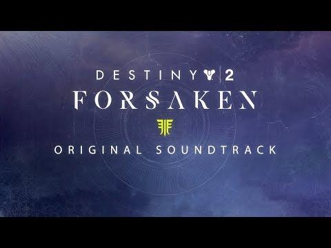 Destiny 2: Forsaken Original Soundtrack Trailer thumbnail