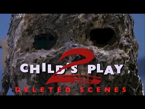 Child's Play 2: Deleted Scenes
