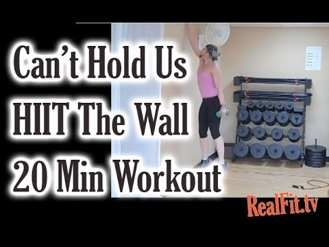 Can't Hold Us! HIIT The Wall 20 Minute Workout