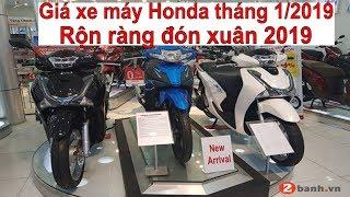 Tin nhanh 24/7 - Giá xe máy Honda tháng 1/2019: Rộn ràng đón xuân.