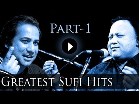 Best Of Sufi Songs Part 1 - Nusrat Fateh Ali Khan - Rahat Fateh...