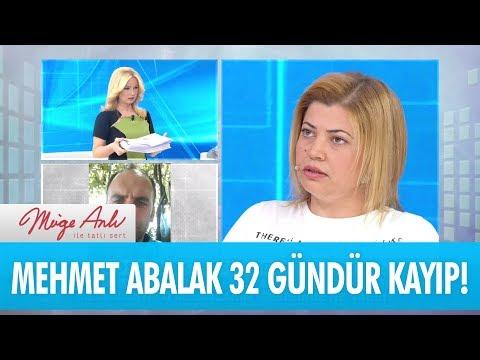 Mehmet Abalak 32 gündür kayıp! - Müge Anlı İle Tatlı Sert 23 Kasım 2017