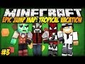 Minecraft: CZTERY KAMERKI?! - Epic Jump Map: Tropical Vacation #3 [FINAŁ]