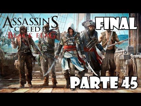 Assassin's Creed 4 Black Flag Gameplay Walkthrough Parte 45 FINAL - Español (Xbox 360/PS3/PC HD)