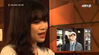 Video clip [HTV2] - Lần đầu tôi kể - Sĩ Thanh (p1)
