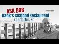 "Hank's Seafood Restaurant in Downtown Charleston, SC - ""Ask Bob"""