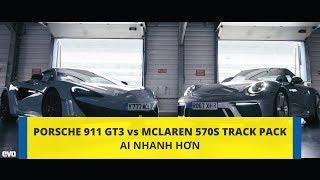 Bất ngờ cuộc so tài giữa Porsche 911 GT3 và McLaren 570S Track Pack   [CAFEAUTO]