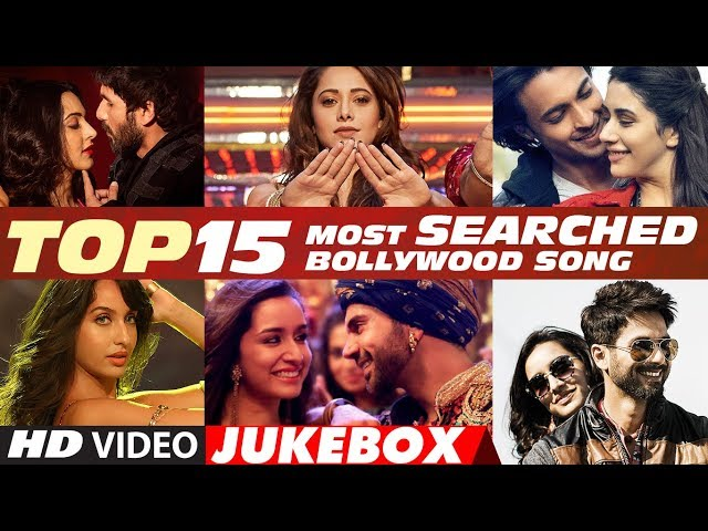 T-Series Top 15 Most Searched Bollywood Songs - 2018 | Video Jukebox thumbnail