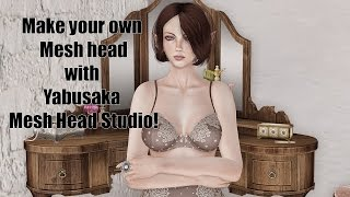 Make your own Mesh Head with Yabusaka Mesh Head Studio in Second Life!