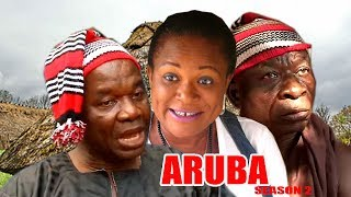 Aruba Season 2 - Latest Nigerian Nollywood Igbo Movie Full HD