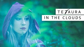 Tezaura - In the Clouds [OFFICIAL MUSIC VIDEO]