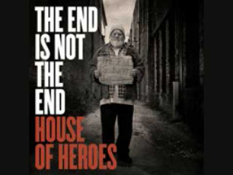 House Of Heroes - Leave You Now