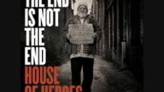 Watch House Of Heroes Leave You Now video
