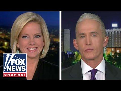 Rep. Trey Gowdy talks investigation into anti-Trump dossier