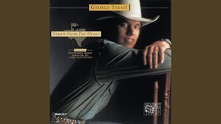 George Strait A Fire I Can't Put Out