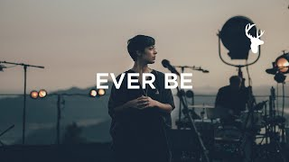 Ever Be (LIVE) - kalley | We Will Not Be Shaken