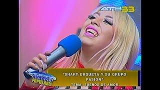 Shary Y Su Grupo Pasi?n SUEÑOS DE AMOR (en Sábados Populares)