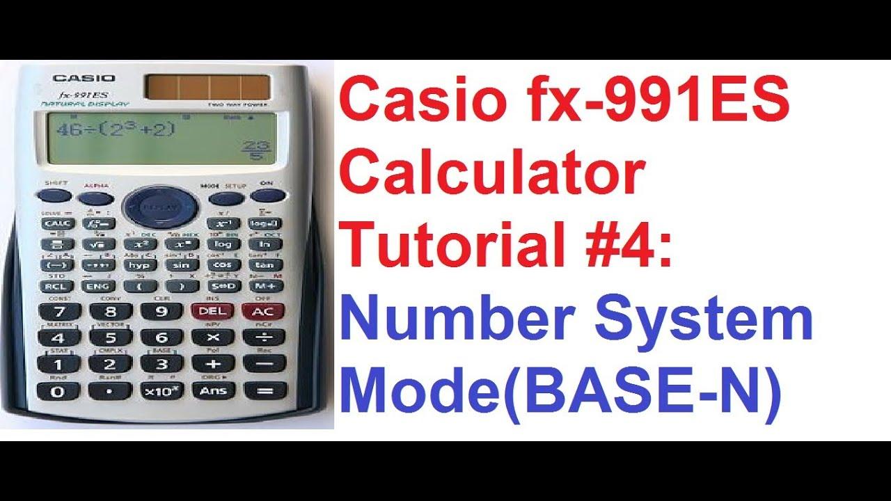 casio fx 991es calculator tutorial 4 number systems mode. Black Bedroom Furniture Sets. Home Design Ideas