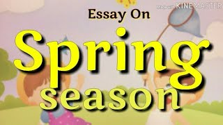 15 lines essay on SPRING SEASON in English for kids of class 1 to 5