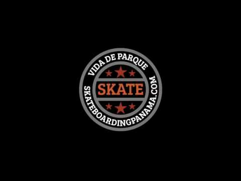 Vida de Parque - Skateboarding Panama